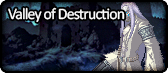 Valley of Destruction.png