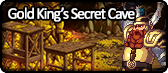 Gold King's Secret Cave.png