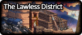 TheLawlessDistrict.png