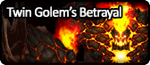 Twin Golem's Betrayal.png