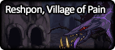 Reshpon, Village of Pain.png